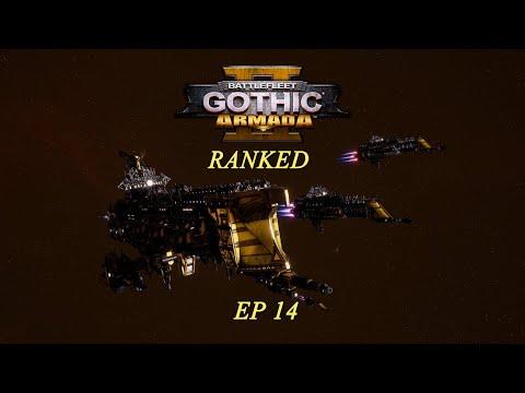 Imperial Navy Ranked Multiplayer, Episode 14: Battlefleet Gothic: Armada 2
