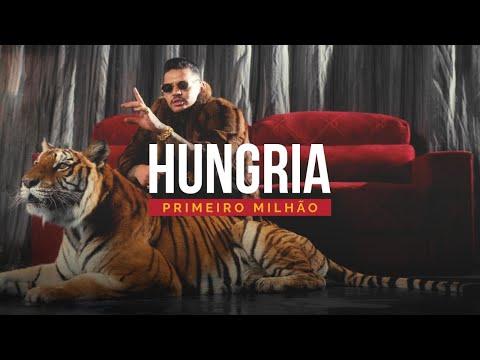 Hungria Hip Hop Primeiro Milhão