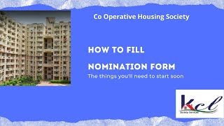 How to fill nomination for in housing society