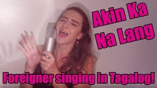 FOREIGNER SINGS PERFECT COVER OF AKIN KA NA LANG - MORISSETTE AMON