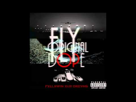 FlyOriginalDope - F.O.D. [prod. Wonya Love]