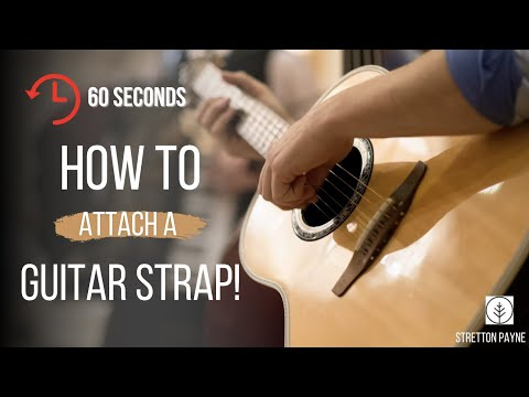 How To Attach A Guitar Strap - Acoustic Guitars