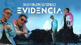 Evidencia - Baby Rasta y Gringo  (Video)