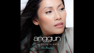 Anggun - The Good is Back (Offer Nissim Remix)
