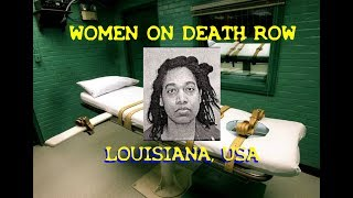 WOMEN ON DEATH ROW -  U.S.A. - ANTOINETTE FRANK - LOUISIANA
