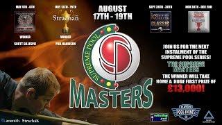 Max Nosko vs Phil Harrison - Semi Final - Table 11 - The Supreme Masters