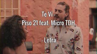 Te Vi   Piso 21 Feat. Micro TDH   Lyrics