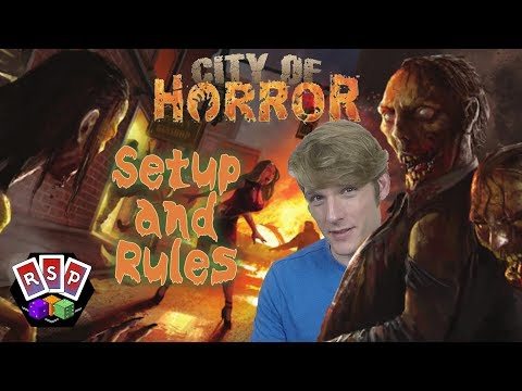 City of Horror Setup and Rules - Ready Steady Play
