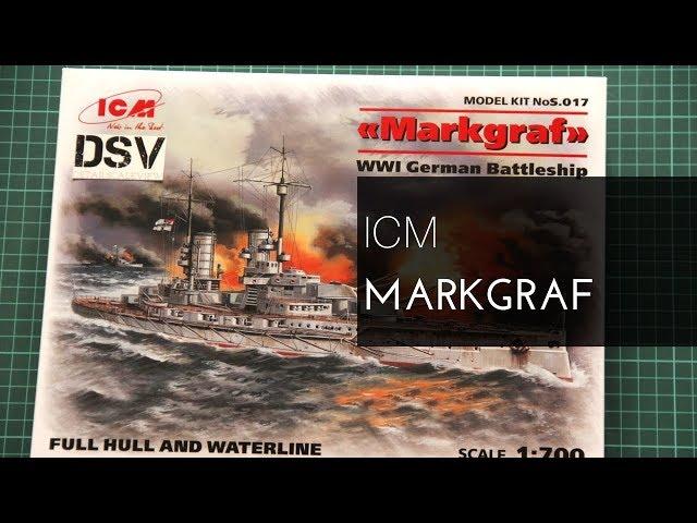 full hull /& waterline WWI German Battleship Neu ICM S.017-1:700 Markgraf