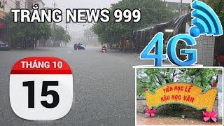 Quảng Bình, Hà Tĩnh bị cô lập vì lũ | TRẮNG NEWS 999 | 15-10-2016