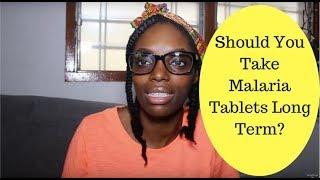 Should You Take Malaria Tablets Long Term?