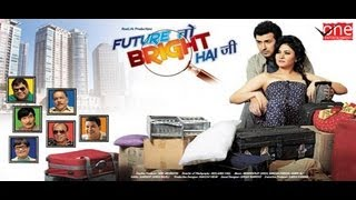 Future To Bright Hai Ji - Theatrical Trailer