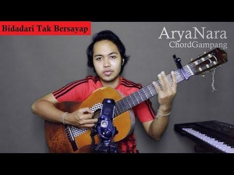 Chord Gampang (Bidadari Tak Bersayap - Anji) by Arya Nara (Tutorial)