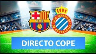 (SOLO AUDIO) Directo del Barcelona 1-0 Espanyol en Tiempo de Juego COPE