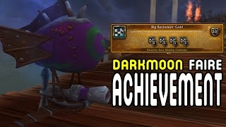 ACHIEVEMENT: BIG Rocketeer GOLD - Darkmoon Faire !!