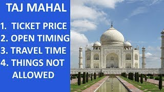 Taj Mahal Agra - Ticket Price,Open Timings, Closed on Friday, Tour Timing, Things not allowed