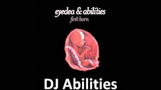 Eyedea & Abilities - DJ Abilities