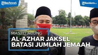 Masjid Agung Al-Azhar Jaksel Batasi Jumlah Jemaah Salat Idul Adha, Maksimal 6 Ribu Orang