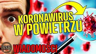 Naukowcy POTWIERDZILI wirusa W POWIETRZU! Opinia WHO | WIADOMOŚCI