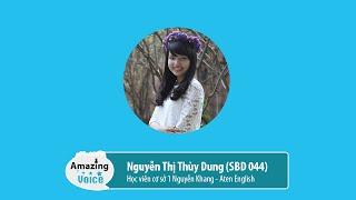 [Aten English] SBD 044 – Nguyễn Thị Thùy Dung - Amazing Voice