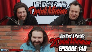 2 Drink Minimum - Episode 140