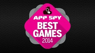 Top 5 Best iPhone, iPad, and Android Games of 2014 - AppSpy.com