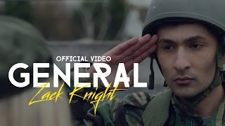 Gambar cover Zack Knight - GENERAL (OFFICIAL VIDEO)