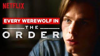 Every Werewolf In The Order   Netflix