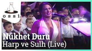 Nükhet Duru / Harp ve Sulh (Live)