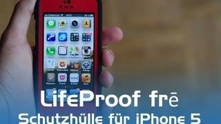 LifeProof frē: Schutzhülle für das iPhone 5 im Härtetest