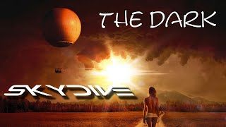 The Dark (Anouk) - featured by Skydive