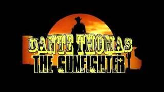 Dante Thomas - the gunfighter (radio edit)