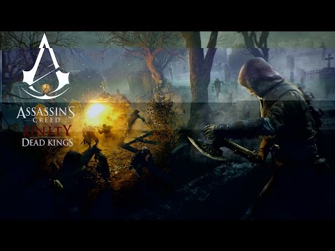 Assassin's Creed Unity - Dead Kings Cinematic Trailer thumbnail