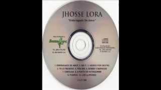 "Jhosse Lora - ""Ya lo pagarás"""