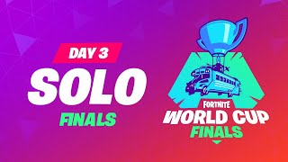 Fortnite World Cup Finals   Day 3