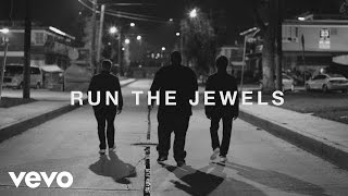 Run The Jewels  Close Your Eyes And Count To Fck Ft Zack De La Rocha