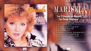 Marisela - Las 12 Grandes de Marisela Con Banda Sinaloense (Disco Completo)