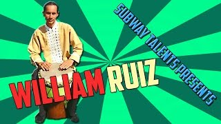 Subway Talents Presents: Drummer William Ruiz