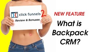 Clickfunnels Review - What is Backpack CRM? - Affiliate Management - New Clickfunnels Feature