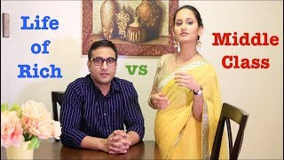 Life Of Rich Vs Middle Class People   | Lalit Shokeen Films |