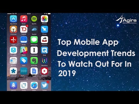 Top Mobile App Development Trends To Watch Out for in  2019