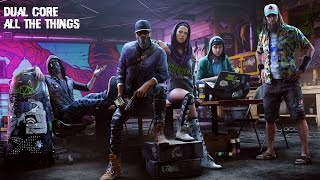 Watch Dogs 2 Soundtrack | Dual Core - All The Things