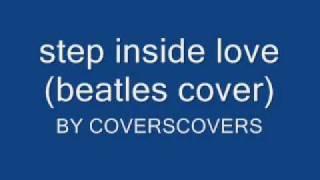 step inside love (beatles cover)