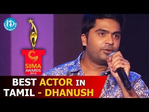 Dhanush - Best Actor In Tamil - Mariyan Movie - SIIMA 2014