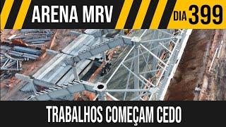 ARENA MRV   1/10 TRABALHO RECOMEÇA CEDO   24/05/2021