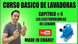 CURSO BASICO DE LAVADORAS CAP # 4 TEMA ELECTROVALVULAS DE LLENADO