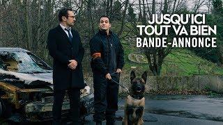 Trailer of Jusqu'ici tout va bien (2019)