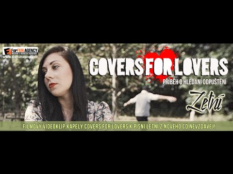 COVERS for Lovers - COVERS FOR LOVERS - Letní (official video 2014)