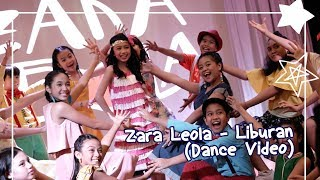 Zara Leola - Liburan (Dance Video)