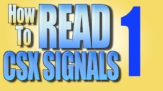 How To Read CSX Signals (SBD Sys) PART 1